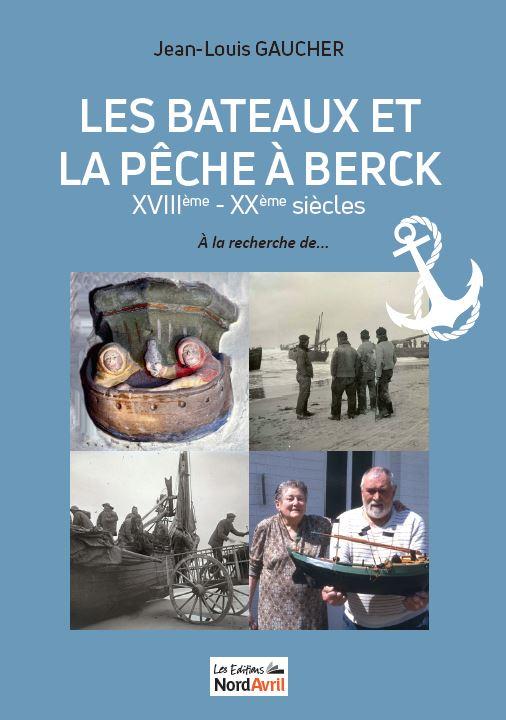 Couverture Les Bateaux et la Pêche à Berck