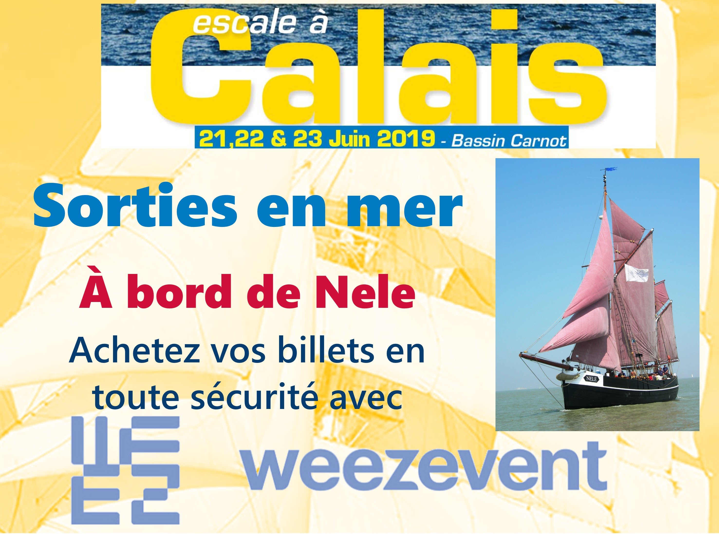 Achat sorties en mer Escale à Calais 2019
